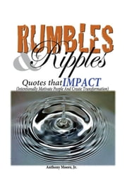 Rumbles & Ripples ebook by Anthony Moore Jr.
