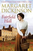 Fairfield Hall eBook by Margaret Dickinson