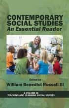Contemporary Social Studies ebook by William B. Russell III,Ph.D.