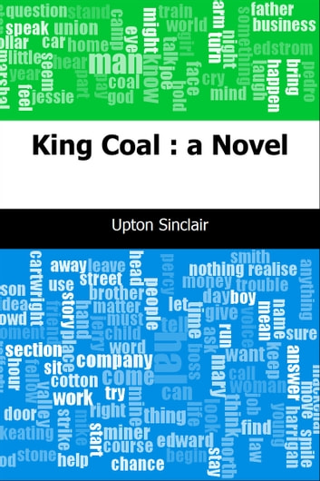 King Coal : a Novel ebook by Upton Sinclair