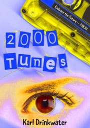 2000 Tunes ebook by Kobo.Web.Store.Products.Fields.ContributorFieldViewModel