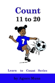 Count 11 to 20 ebook by Agnes Musa