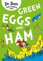 Green Eggs and Ham ebook by Dr. Seuss, Adrian Edmondson, Dr. Seuss
