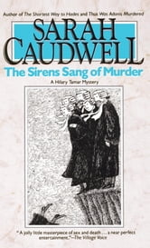 The Sirens Sang of Murder ebook by Sarah Caudwell