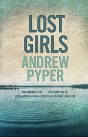 Lost Girls ebook by Andrew Pyper