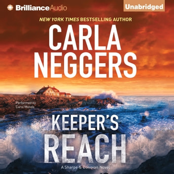 Keeper's Reach audiobook by Carla Neggers