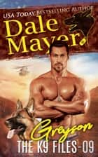 Greyson eBook by Dale Mayer