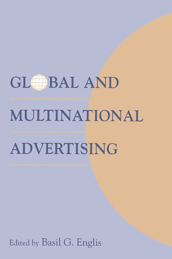 Global and Multinational Advertising ebook by