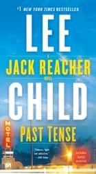 Past Tense - A Jack Reacher Novel ebook by Lee Child