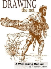 Drawing The Net ebook by J. Bennett Collins