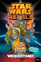Star Wars - Rebels, Band 1 - Widerstand eBook by Martin Fisher, Jeremy Barlow, Ingo Roemling,...