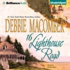 16 Lighthouse Road audiobook by Debbie Macomber