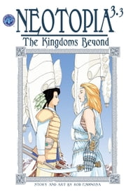 Neotopia Volume 3:The Kingdoms Beyond #3 ebook by Rod Espinosa