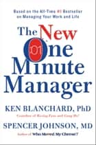 The New One Minute Manager ebook by Ken Blanchard,Spencer Johnson, M.D.