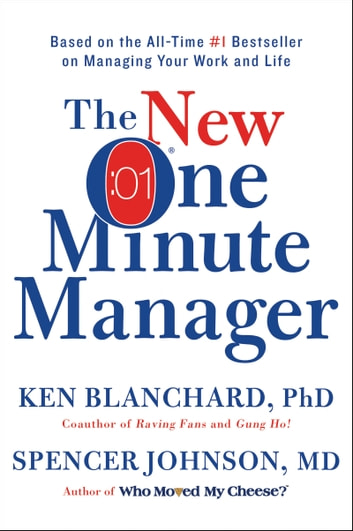 The new one minute manager ebook by ken blanchard 9780062389152 the new one minute manager ebook by ken blanchardspencer johnson md fandeluxe Image collections