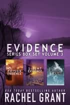 Evidence Series Box Set Volume 3 ebook by
