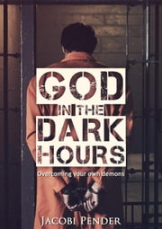 God in the Dark Hours ebook by Jacobi Pender