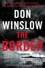 The Border - A Novel ebook by Don Winslow