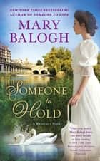 Someone to Hold 電子書 by Mary Balogh
