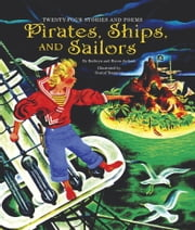 Pirates, Ships, and Sailors ebook by Kathryn Jackson,Byron Jackson,Gustaf Tenggren