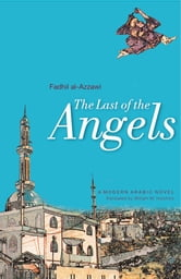 The Last Of The Angels ebook by Fadhil al-Azzawi
