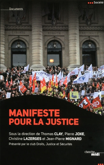 Manifeste pour la Justice ebook by
