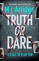 Truth or Dare - Pre-order the nail-biting new Helen Grace thriller now ebook by