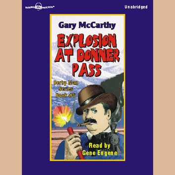 Explosion At Donner Pass audiobook by Gary McCarthy