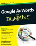 Google AdWords For Dummies ebook by Howie Jacobson, Joel McDonald, Kristie McDonald