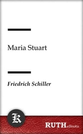 Maria Stuart ebook by Friedrich Schiller