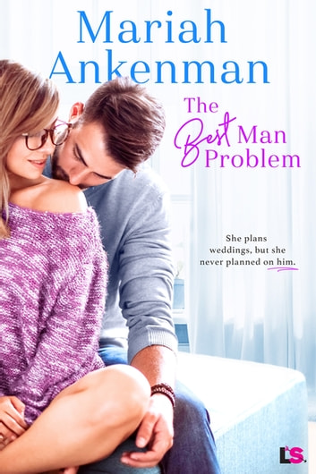 The Best Man Problem ebook by Mariah Ankenman