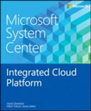 Microsoft System Center Integrated Cloud Platform ebook by David Ziembicki
