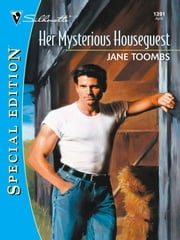 Her Mysterious Houseguest ebook by Jane Toombs