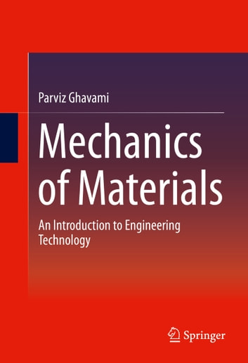 Mechanics of materials ebook by parviz ghavami 9783319075723 mechanics of materials an introduction to engineering technology ebook by parviz ghavami fandeluxe Image collections