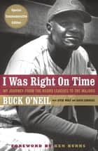 I Was Right On Time ebook by David Conrads, Steve Wulf, Ken Burns,...