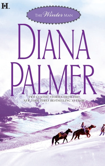 The Winter Man - Silent Night Man\Sutton's Way ebook by Diana Palmer
