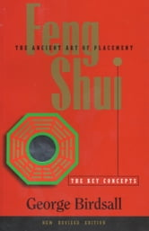 Feng Shui: The Key Concepts ebook by George Birdsall