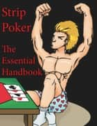Strip Poker - The Essential Handbook ebook by Randy O'Toole