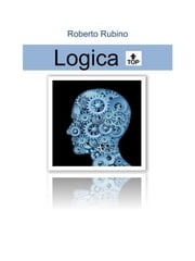 logica top ebook by Roberto Rubino