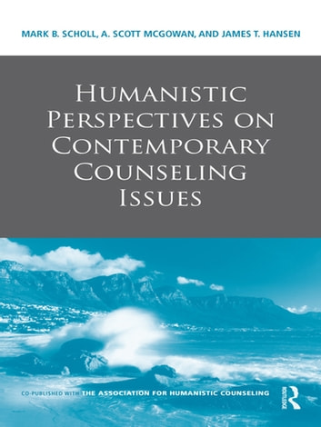 Humanistic Perspectives on Contemporary Counseling Issues ebook by
