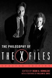 The Philosophy of The X-Files ebook by Dean A. Kowalski