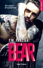 Kingdom - tome 3 Bear eBook by T.m. Frazier, Sylvie Del cotto
