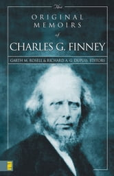 The Original Memoirs of Charles G. Finney ebook by