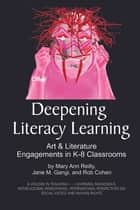 Deepening Literacy Learning ebook by Mary Ann Reilly,Jane M. Gangi,Rob Cohen