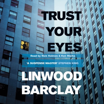 Trust Your Eyes audiobook by Linwood Barclay
