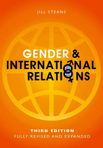 Gender and International Relations ebook by Jill Steans