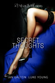 Secret Thoughts (Victoria Wilde #2) ebook by Ian Dalton,Luke Young