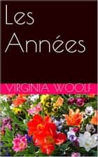 Les Années ebook by Virginia Woolf
