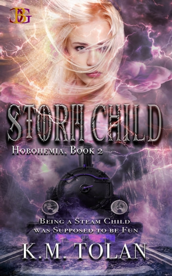 Storm Child ebook by K. M. Tolan