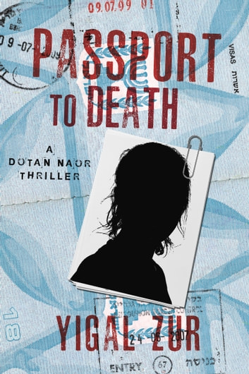 Passport to Death ebook by Yigal Zur